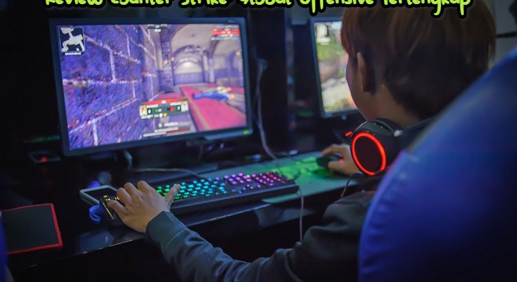 Review Counter Strike: Global Offensive Terlengkap